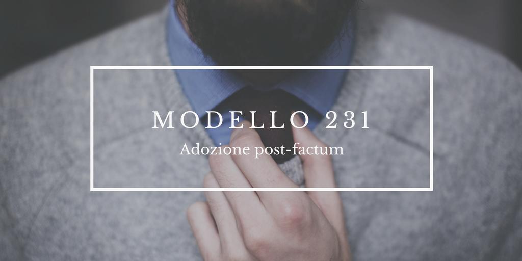 Adozione post-factum del Modello 231 e richiesta di applicazione della sanzione pecuniaria